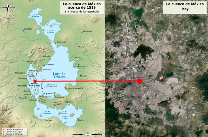 La Cuenca de Mexico acerca de 1519 y hoy.png
